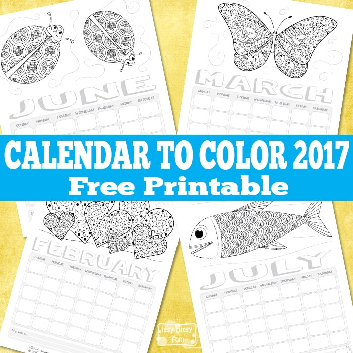Printable Calendar for Kids 2017 Itsy Bitsy Fun